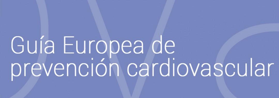 Guía Europea de Prevención Cardiovascular