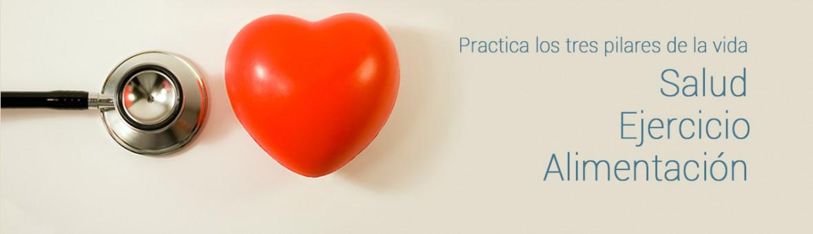 Practica los tres pilares de la vida: salud, ejercicio y alimentación