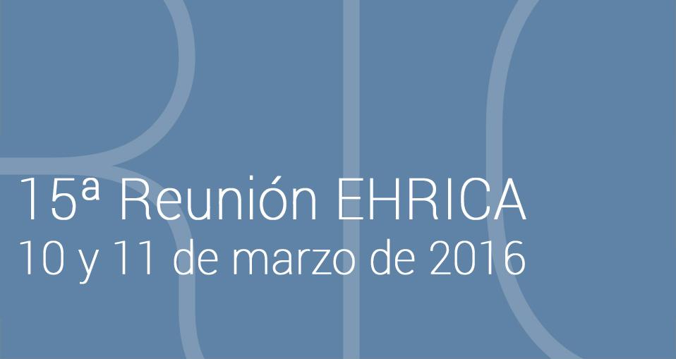 15ª Reunión EHRICA