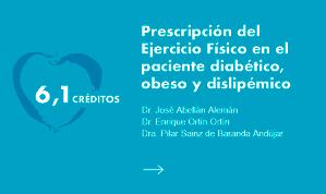 Prescripción del ejercicio físico al paciente diabético, obeso y dislipémico