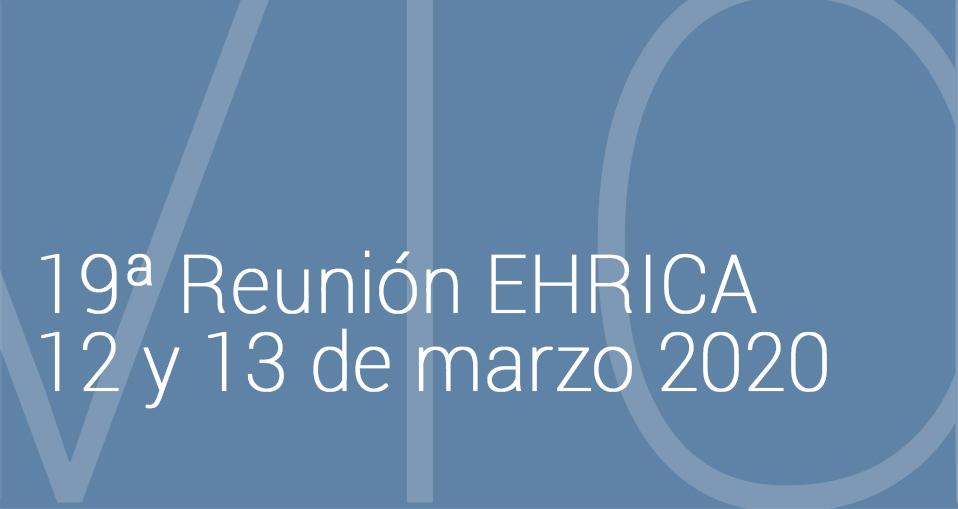 19ª Reunión EHRICA